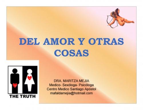 Cosas De Amor. DEL AMOR Y OTRAS COSAS